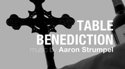 Table Benediction