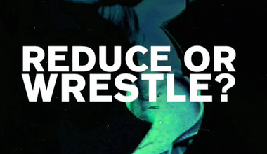 Reduce Or Wrestle