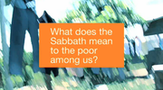 The Sabbath And The Poor