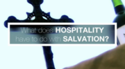 Hospitality and Salvation