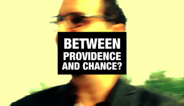 Between Providence And Chance