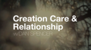 Creation Care and Relationship