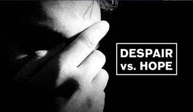 Despair Vs Hope