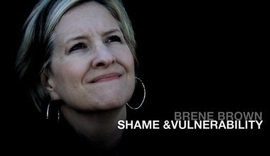 Shame and Vulnerability