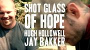 Shot Glass Of Hope