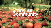 Living as Community