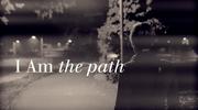 I Am The Path