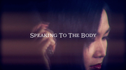 Speaking To The Body