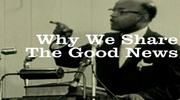 Why We Share Good News