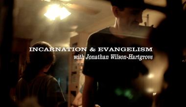 Incarnation and Evangelism